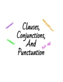 Clauses, Conjunctions, and Punctuation