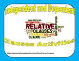 Clauses - Independent and Dependent Clauses