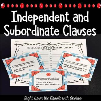 Clauses: Independent and Subordinate {Task Cards}