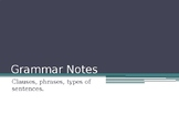 Clauses, Phrases, Types of Sentences