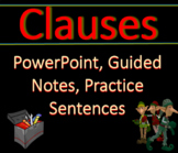 Grammar: Clauses! Fun PowerPoint Slides with Guided Notes