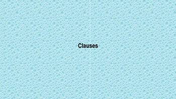 Clauses (Sentence types)