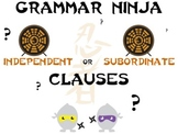 Clauses and Phrases - Independent vs. Subordinate Review Game - Grammar Ninja