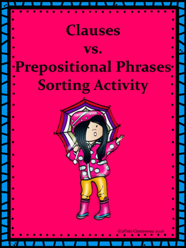 Clauses vs. Prepositional Phrases Sorting Center Activity