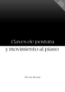 Claves de Postura y Movimiento al Piano