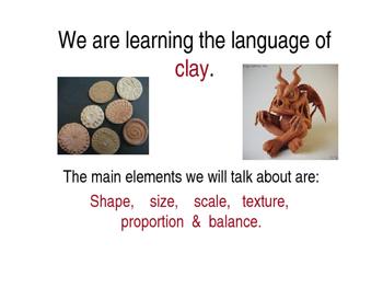Clay. A visual arts presentation.