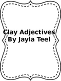 Clay Adjectives