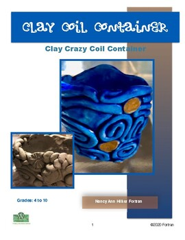 Clay Crazy Coil ContainerVisual Arts Lessons for Grades 4 to 10