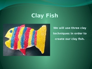 Clay Fish Powerpoint