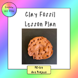Clay Fossil Art Project - Lesson Plan