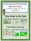 Clay Goes to the Park: A Speech and Language Story