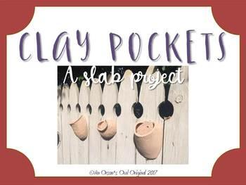 Clay Pockets: A Slab Project