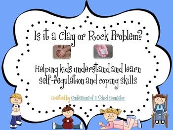 Clay and Rock Problems: A Coping Skills and Self-Regulation Lesson