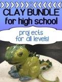 Clay for high school - BUNDLE of 5 projects