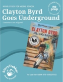 Clayton Byrd Goes Underground - A Novel Study (Distance Learning)