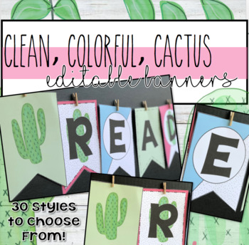 Clean, Colorful, Cactus EDITABLE Banners! (Change size and color!)