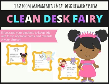 Clean Desk Fairy, Bin Fairy & Cubby Fairy Rewards Classroom Management Tidy