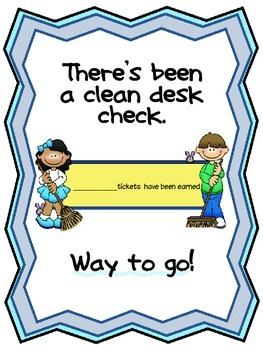 Clean Desk Tickets-A monthly incentive to promote student organization