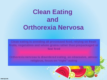 Clean Eating and Orthorexia