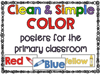 Clean & Simple: Color Posters for the Primary Classroom