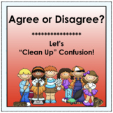 """Agree or Disagree: Let's """"Clean Up"""" Confusion!"""