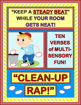 """Clean-Up Rap!"" - Classroom Management with a Group Game for Clean-Up Time!"