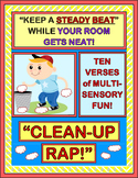 """""""Clean-Up Rap!"""" - Classroom Management with a Group Game for Clean-Up Time!"""