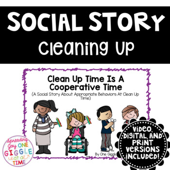 Clean Up Time Is A Cooperative Time ( A Social Story)
