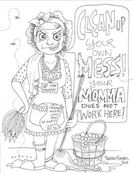 Clean Up Your Own Mess, by Tabitha Morgan