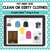 Clean or Dirty Clothes: A Google Slides Sorting Activity