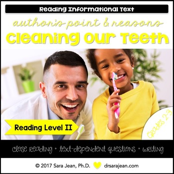 Cleaning Our Teeth • Reading Comprehension Passages and Questions • RL II