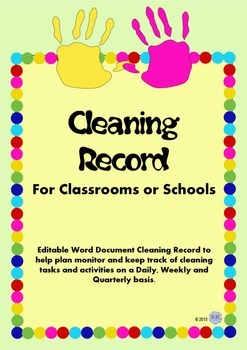 Cleaning Record Editable Document Sheet for Classroom or School