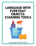 Cleaning Tools: Early Intervention Language With Everyday Objects