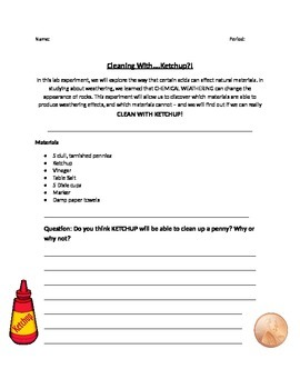 Cleaning With Ketchup - Chemical vs. Mechanical Weathering Lab