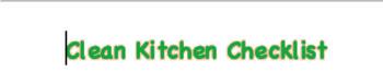 Cleaning the kitchen checklist.