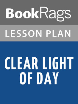 Clear Light of Day Lesson Plans
