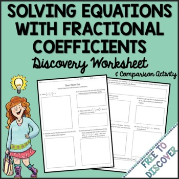 Solving Linear Equations Discovery Worksheet & Reflection Activity (Fractions)