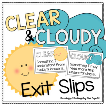 Clear & Cloudy Exit Slips and Reflection Station