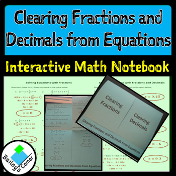 Clearing Fractions and Decimals From Equations Foldable
