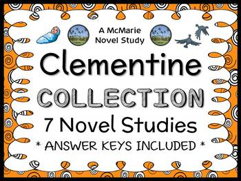 Clementine COLLECTION (Sara Pennypacker) 7 Novel Studies   (215 pages)