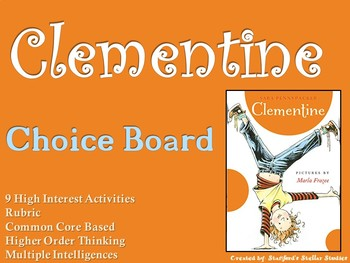 Clementine Choice Board Novel Study Activities Menu Book Project with Rubric