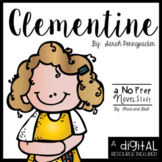 Clementine Novel Study and DIGITAL Resource