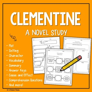 Clementine by Sara Pennypacker Novel Study (Focus Skill: Cause and Effect)