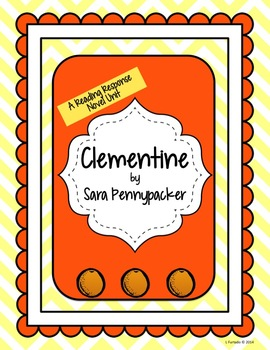 Clementine - Reading Response Novel Unit