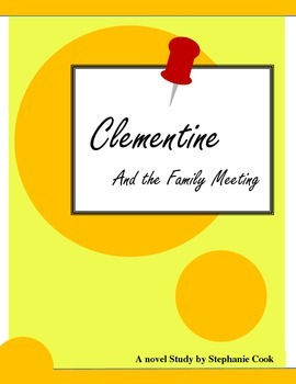 Clementine and the Family Meeting (Sara Pennypacker) novel study
