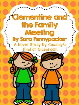 Clementine and the Family Meeting Novel Study