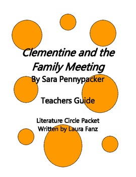 Clementine and the Family Meeting by Sara Pennypacker Literature Circle Packet