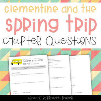 Clementine and the Spring Trip Chapter Questions