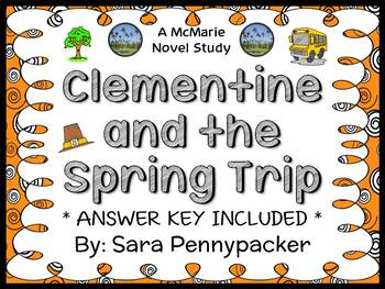 Clementine and the Spring Trip (Sara Pennypacker) Novel Study / Comprehension