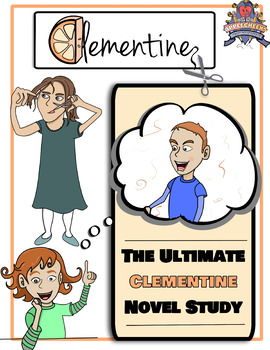 Clementine by Sara Penny Packer (The Ultimate Clementine Novel Study)